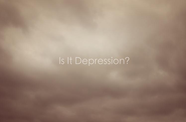 Am I Experiencing Depression?